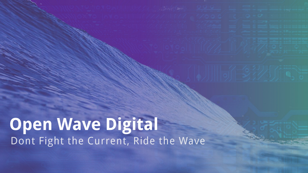 Presenting Open Wave Digital